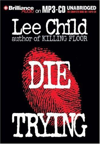 Read Online Die Trying (Jack Reacher, No. 2) ebook