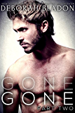 GONE - Part Two (The GONE Series Book 2)
