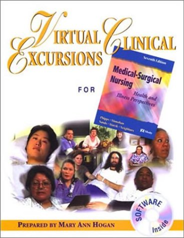 Virtual Clinical Excursions 1.0 to Accompany Medical-Surgical Nursing: Health and Illness Perspectives