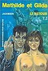 Mathilde et Gilda, tome 2 : Le retour par Lemonnier (II)