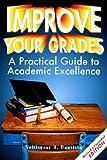 Improve Your Grades, Veltisezar B. Bautista, 093161306X