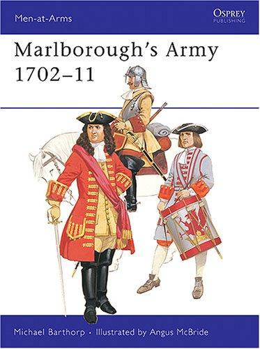 Marlboroughs Army 1702-11 (Men-at-Arms, Volume 97)