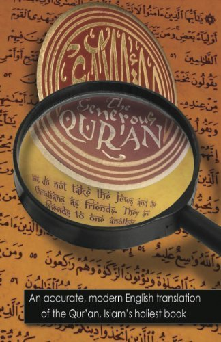 Generous Quran An Accurate, Modern English Translation of