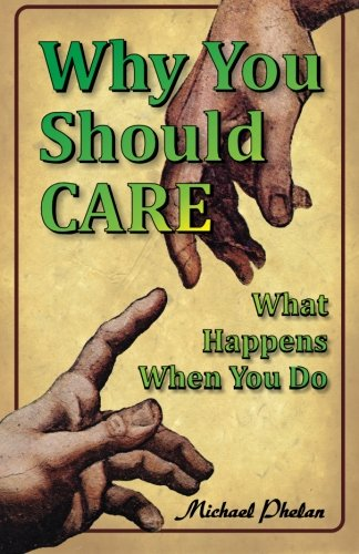 Read Online Why You Should CARE: What Happens When You Do ebook