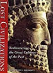 Lost Civilizations: Rediscovering the...