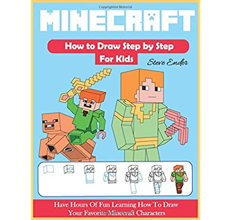 How To Draw Minecraft Step By Step For Kids Have Hours Of Fun