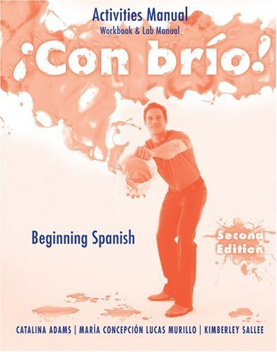 ?Con br?o!: Activities Manual (Workbook & Lab Manual) (Spanish Edition)
