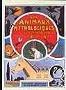 Les animaux mythologiques par Hinzelin
