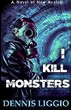 I Kill Monsters