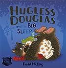 Hugless Douglas and the Big Sleep. David Melling