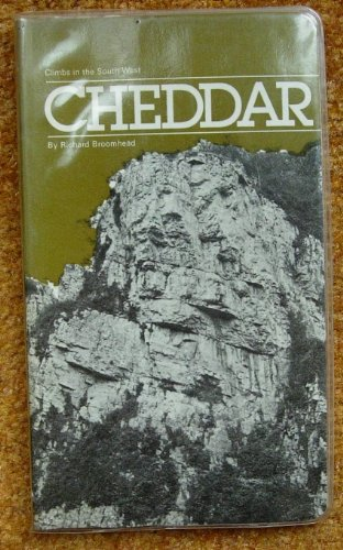 (Cheddar: Cheddar Gorge, Brean Down, the Mendips (Climbs in the South West))