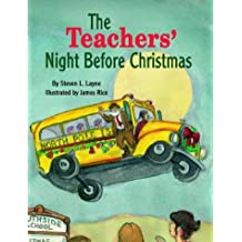 Teachers' Night Before Christmas