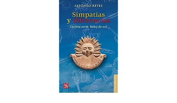 Reloj de sol (Letras Mexicanas) (Spanish Edition) - Kindle edition by Alfonso Reyes. Literature & Fiction Kindle eBooks @ Amazon.com.