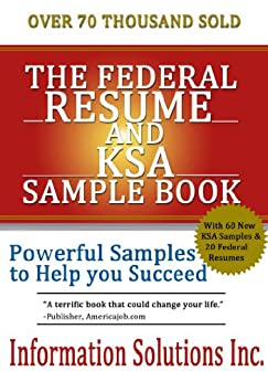 the federal resume and ksa sample book by information solutions inc. Resume Example. Resume CV Cover Letter