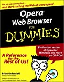 img - for Opera? Web Browser For Dummies? (For Dummies (Computers)) by Brian Underdahl (2000-05-05) book / textbook / text book