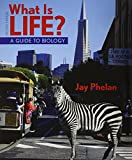 What Is Life? a Guide to Biology, Prep U 6 Month Access Card, and LaunchPad 6 Month Access Card, Phelan, Jay, 1464185565