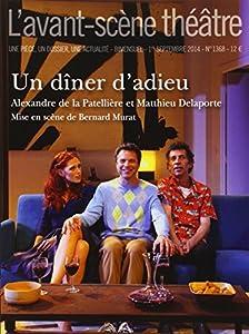 vignette de 'Un dîner d'adieu (Alexandre de La Patellière)'