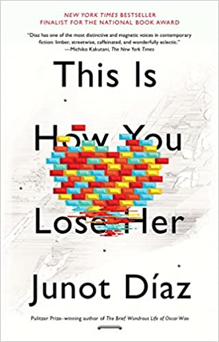 This Is How You Lose Her: Junot Díaz: 8601300339771: Amazon