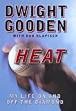Heat: My Life on and Off the Diamond