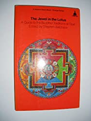 Jewel in the Lotus: Guide to the Buddhist Traditions of Tibet (A Wisdom Basic Book)