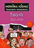 Sound (Horrible Science Teachers' Resources)