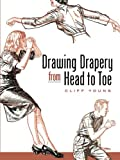 Amazon.co.jp: Drawing Drapery from Head to Toe: Cliff Young: 洋書