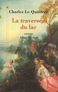 La traversée du lac, Le Quintrec, Charles