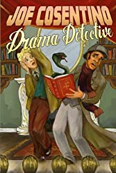 Drama Detective: A Nicky and Noah Mystery (Nicky and Noah Mysteries) (Volume 5)