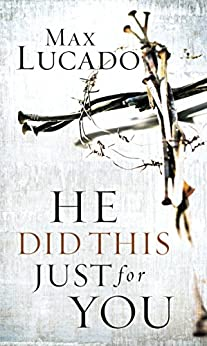 He Did This Just for You by [Lucado, Max]