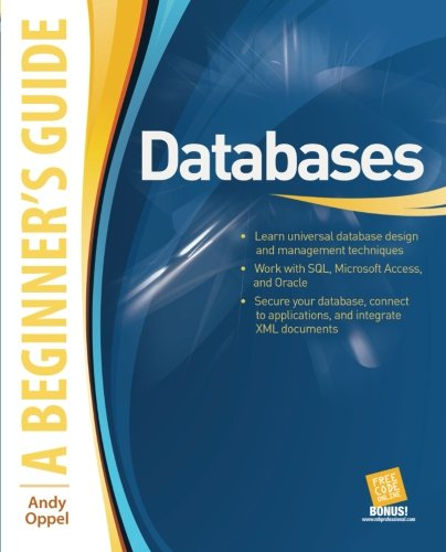 Databases A Beginner's Guide by Andy Oppel