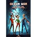 Minecraft: Ocean War: EPISODE 2 of A Minecraft Mob Hunters Adventure (A Minecraft Mob Hunters Adventure Series)
