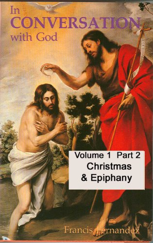 In Conversation with God - Volume 1 Part 2; Christmas and Epiphany