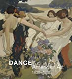 img - for Dance: American Art, 1830-1960 book / textbook / text book
