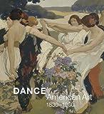 Dance: American Art, 1830-1960