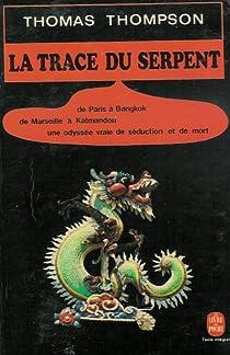 La trace du serpent par Thompson