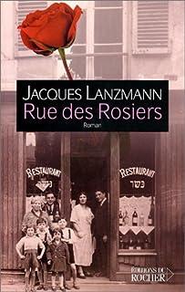 Rue des Rosiers : roman, Lanzmann, Jacques