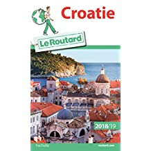 Guide du Routard Croatie 2018/19 (French Edition)