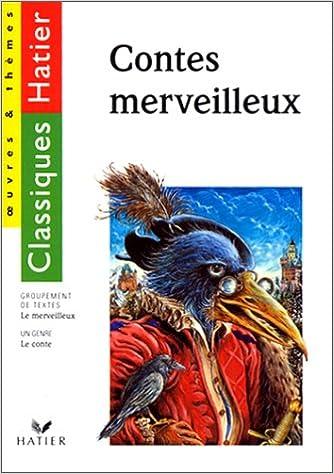 Télécharger en ligne Les Contes merveilleux pdf