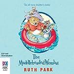 The Muddleheaded Wombat | Ruth Park