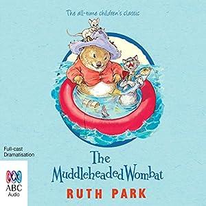 The Muddleheaded Wombat Audiobook