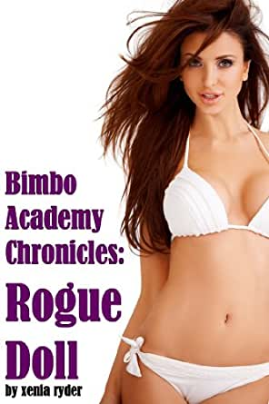 Bimbo Academy Chronicles: Rogue Doll - Kindle edition by