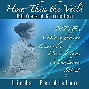 How Thin the Veil! Audiobook