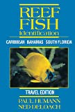 Reef Fish Identification Travel Edition, Paul Humann and Ned DeLoach, 1878348450