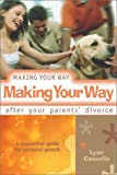 Making Your Way after Your Parent's Divorce, Lynn Cassella-Kapusinski, 0764808729