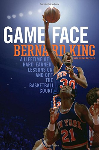 Game Face: A Lifetime of Hard-Earned Lessons On and Off the Basketball Court cover