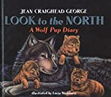 Look to the North, Jean Craighead George, 0780794214