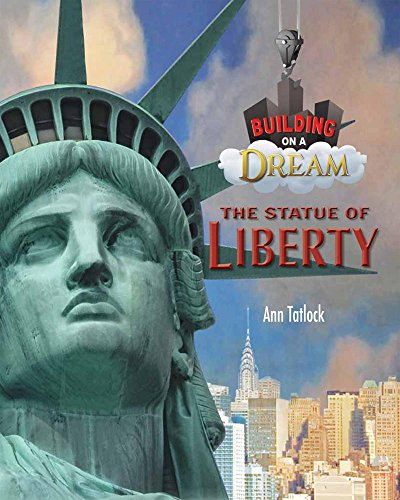The Statue of Liberty (Building on a Dream)
