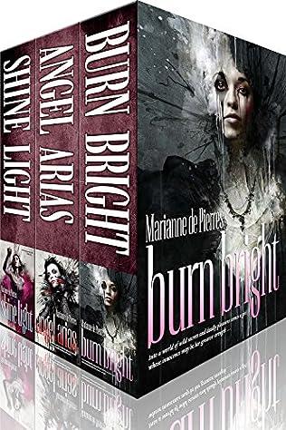 book cover of Burn Bright / Angel Arias / Shine Light