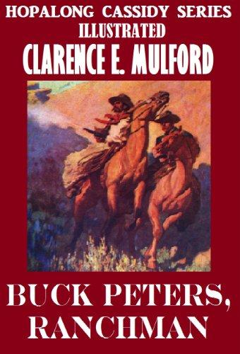 Buck Peters, Ranchman : Hopalong Cassidy #5 (Hopalong Cassidy Series) (Cassidy Clay)