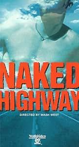 Naked Highway [VHS]